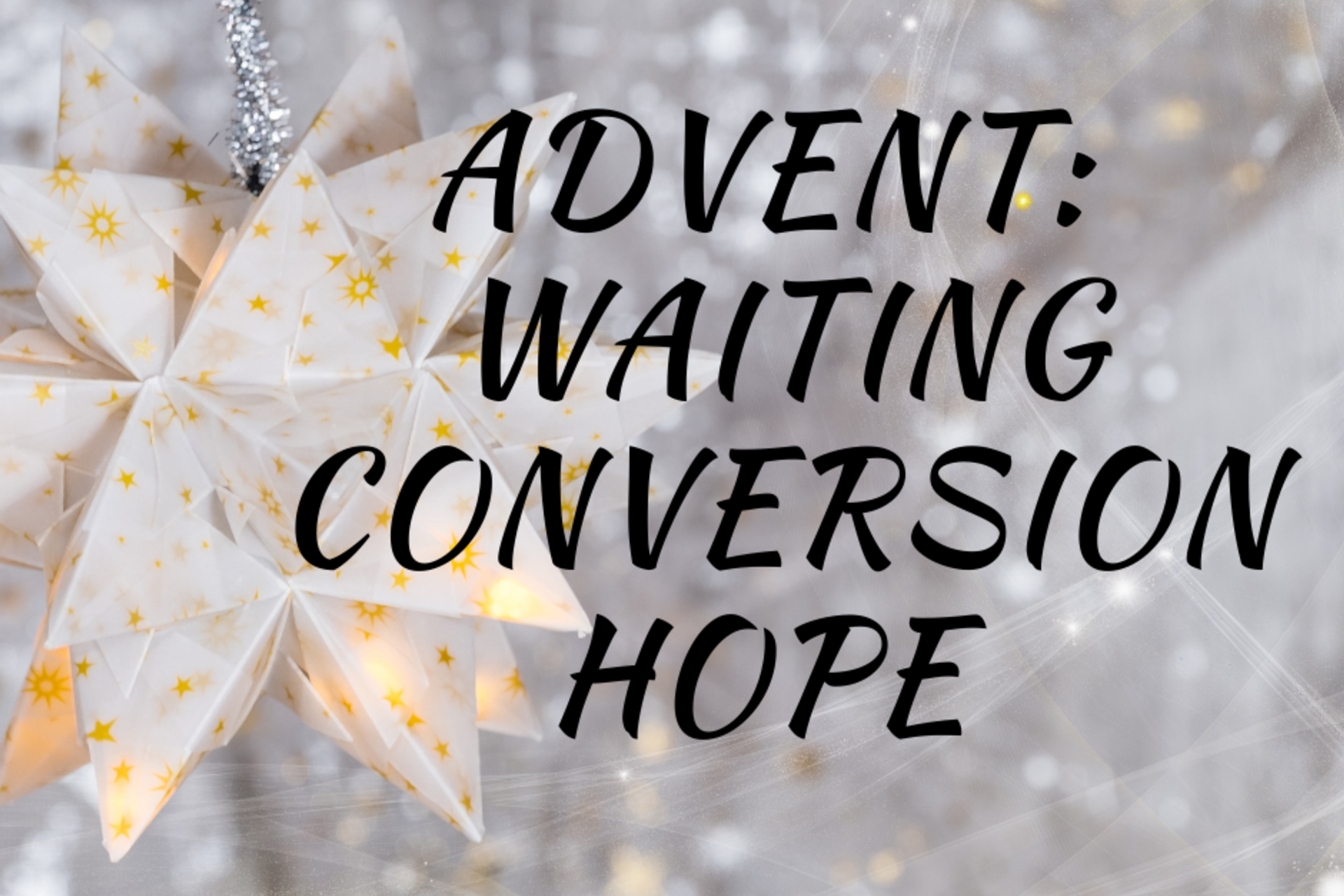 Advent - Day 1 Sunday 1 December 2019