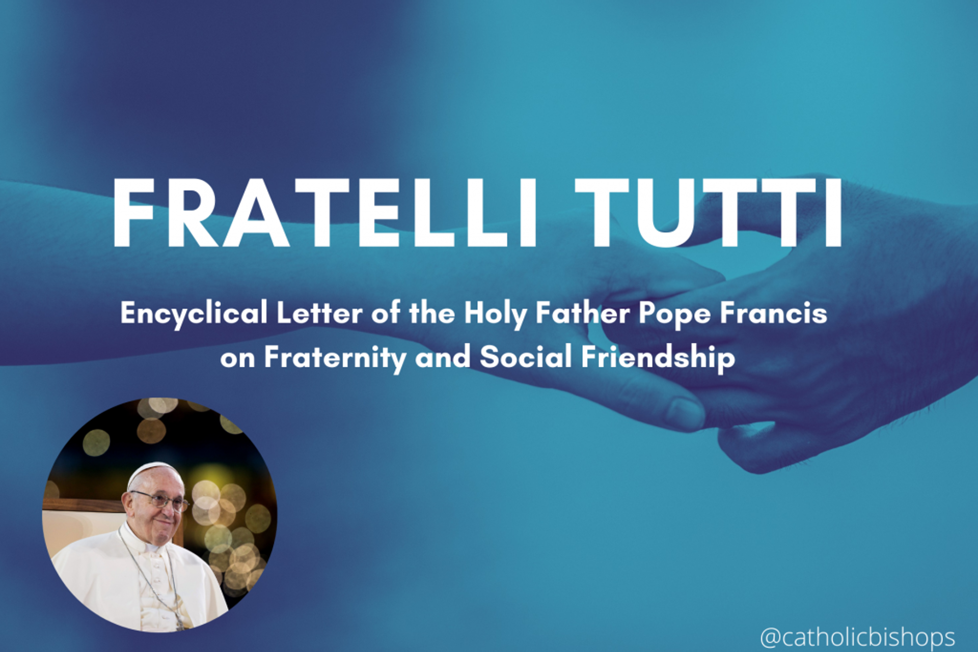 Introduction to 'Fratelli tutti'; encyclical from Pope Francis